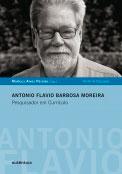 Antonio Flavio Barbosa Moreira - Pesquisador em Currículo