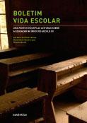 Boletim vida escolar - Uma fonte e múltiplas leituras sobre a educação no início do século XX
