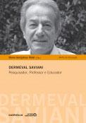 Dermeval Saviani - Pesquisa, Professor e Educador