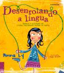 Desenrolando a língua - Origens e histórias da língua portuguesa falada no Brasil