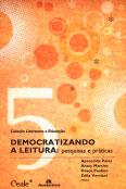 Democratizando a leitura: pesquisas e práticas