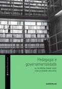 Pedagogia e governamentalidade ou Da Modernidade como uma sociedade educativa