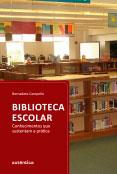 Biblioteca escolar - Conhecimentos que sustentam a prática