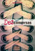 Dez conversas - Diálogos com poetas contemporâneos