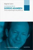 Introdução a Giorgio Agamben - Uma arqueologia da potência