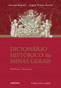 Dicionário histórico das Minas Gerais - Período colonial