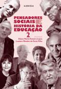 Pensadores sociais e história da educação - Vol. 2
