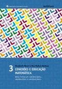 Conexões e educação matemática - Belas formas em caleidoscópios,  caleidosciclos e caleidostrótons - Vol 3
