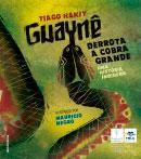 Guaynê derrota a cobra grande – Uma história indígena