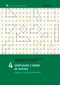 Geoplanos e redes de pontos - Conexões e Educação Matemática - Vol. 4