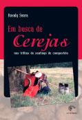 Em busca de cerejas - Nas trilhas de Santiago de Compostela