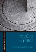 Inclusão & biopolítica