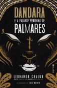 Dandara e a Falange Feminina de Palmares