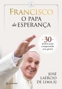 Francisco, o papa da esperança