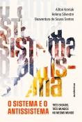 O sistema e o antissistema