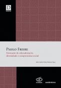 Paulo Freire - Formação de educadoras/es, diversidade e compromisso social