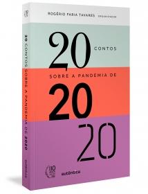 20 contos sobre a pandemia de 2020