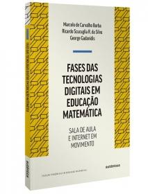 Fases das tecnologias digitais em Educação Matemática