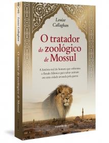 O tratador do zoológico de Mossul