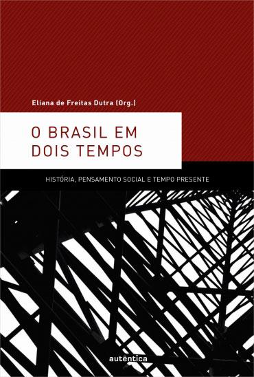 O Brasil em dois tempos