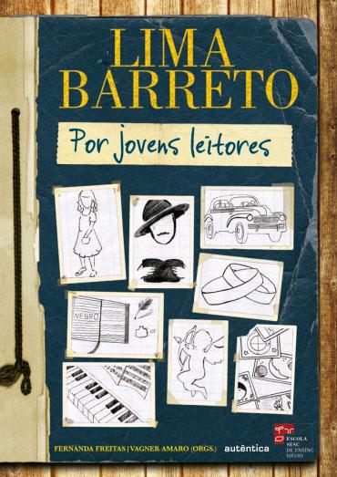 Lima Barreto por jovens leitores