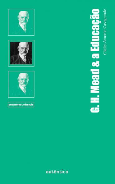 G. H. Mead & a Educação