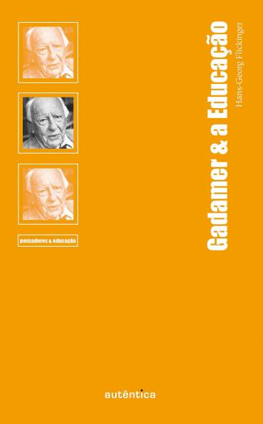 Gadamer & a Educação