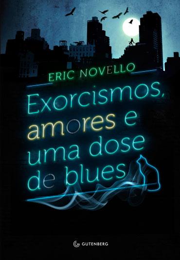 Exorcismos, amores e uma dose de blues