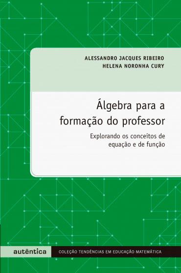 Álgebra para a formação do professor