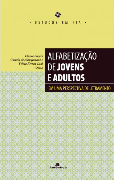 Alfabetização de jovens e adultos - Em uma perspectiva de letramento