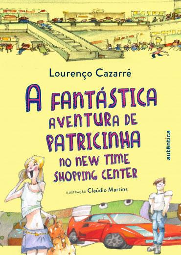 A fantástica aventura dePatricinha no New Time Shopping Center