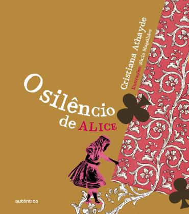 O silêncio de Alice