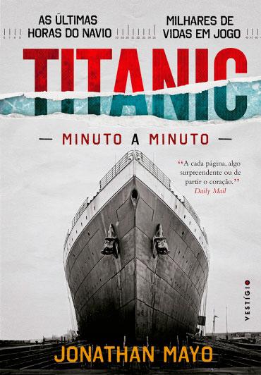 Titanic Minuto a minuto