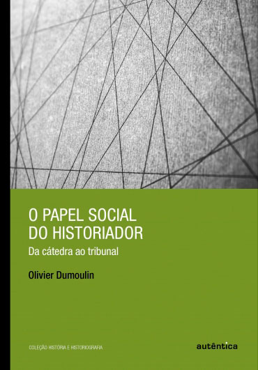 O papel social do historiador