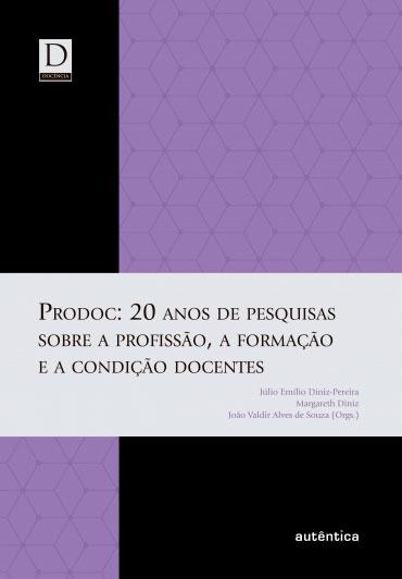 PRODOC: 20 anos de pesquisas sobre a profissão, a formação e a condição docentes