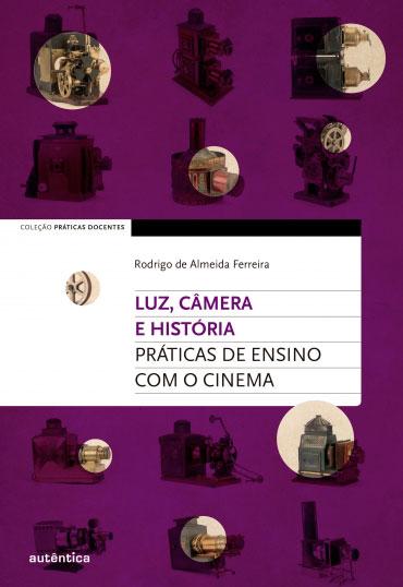 Luz, câmera e história