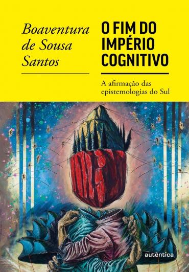 O fim do império cognitivo