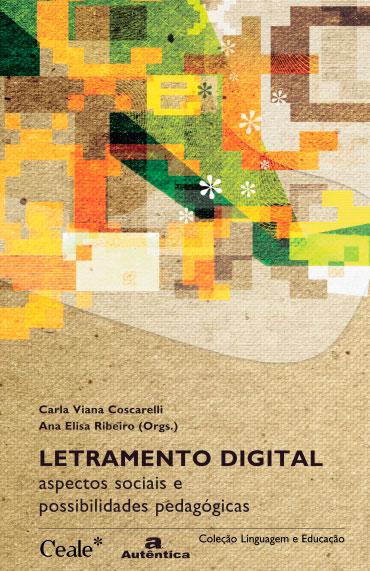 Letramento digital - Aspectos sociais e possibilidades pedagógicas