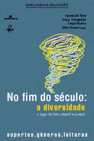 No fim do século: a diversidade - O jogo do livro infantil e juvenil