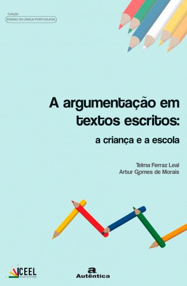 Argumentação em textos escritos, A: A criança e a escola