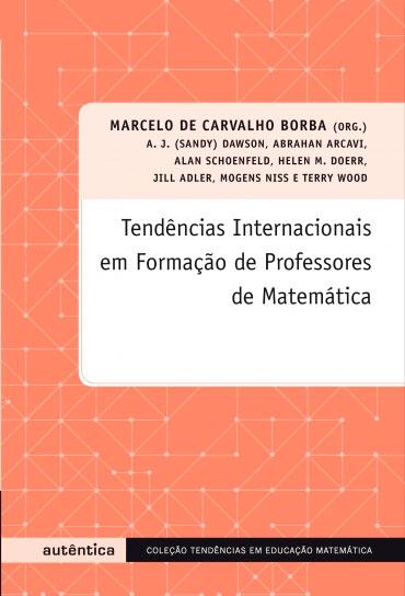 Tendências internacionais em formação de professores de matemática