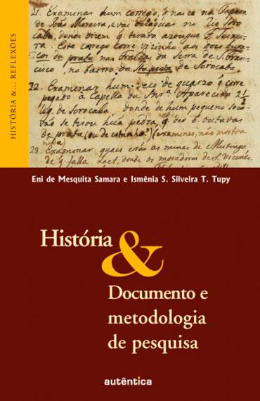 História & Documento e metodologia de pesquisa