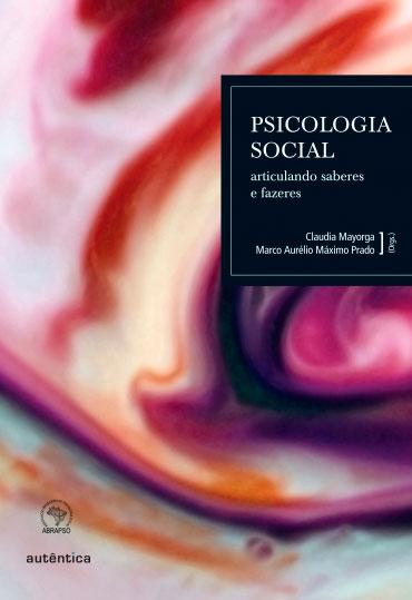 Psicologia Social - articulando saberes e fazeres