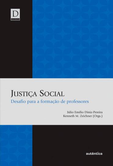 Justiça Social - Desafio para a formação de professores