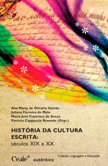 História da cultura escrita - Séculos XIX e XX