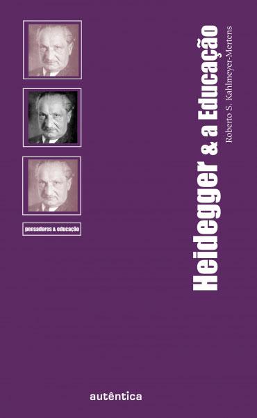 Heidegger & a Educação