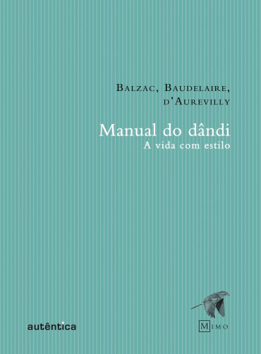 Manual do dândi - A vida com estilo