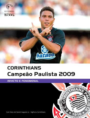 Corinthians Campeão Paulista 2009 - Invicto e fenomenal