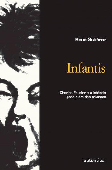 Infantis - Charles Fourier e a infância  para além das crianças