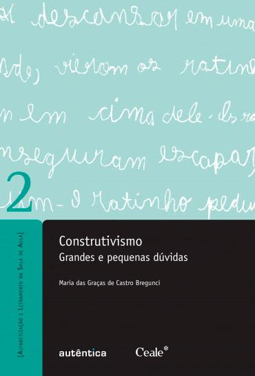 Construtivismo - Grandes e pequenas dúvidas